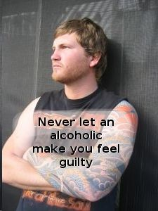 Never let an addict make you feel guilty